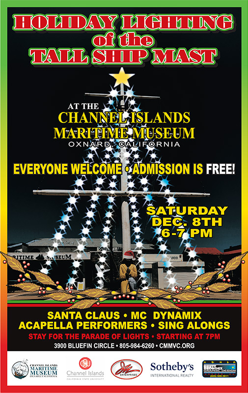 Holiday Lighting of the Tall Ship Mast at the Channels Islands Maritime Museum